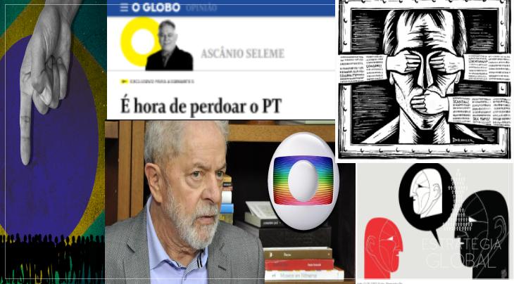 O autoritarismo liberal no aceno ao PT: a Globo não perdoa é a democratização