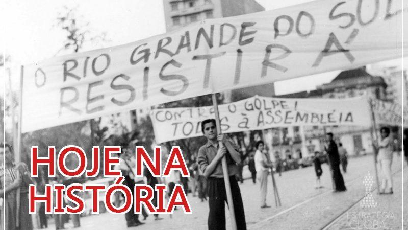 Hoje na História: Campanha da Legalidade comandada por Brizola defendeu a constituição