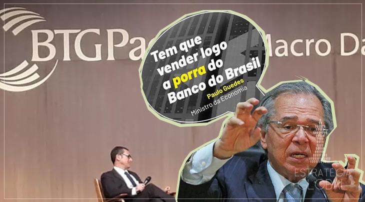 """O """"G"""" em """"BTG"""" é de Guedes, do Paulo Guedes"""