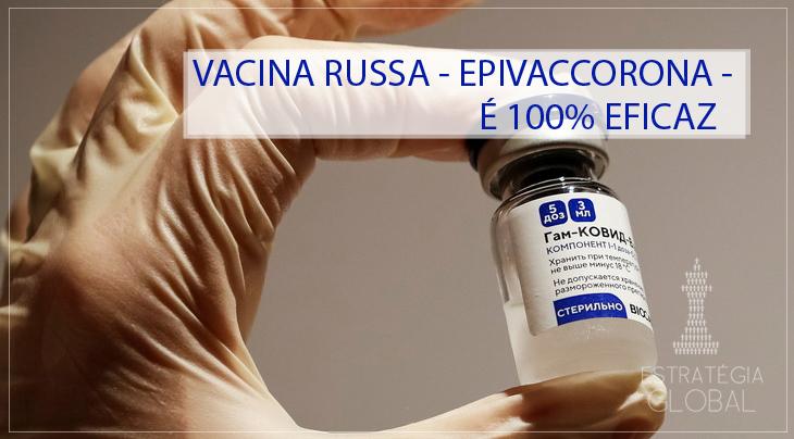 2ª vacina russa contra Covid19 – EpiVacCorona – é 100% eficaz