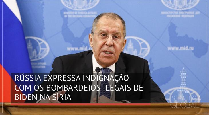 Rússia expressa sua indignação com os bombardeios ilegais de Biden na Síria