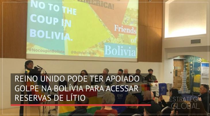 Reino Unido pode ter apoiado golpe na Bolívia para acessar reservas de lítio