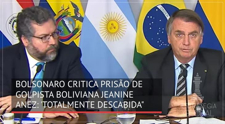 Bolsonaro critica prisão de golpista boliviana Jeanine Áñez: 'totalmente descabida'