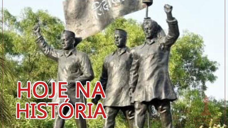 Hoje na História: lembramos três revolucionários socialistas indianos