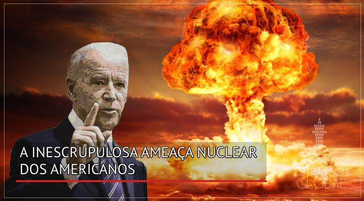 A inescrupulosa ameaça nuclear dos EUA