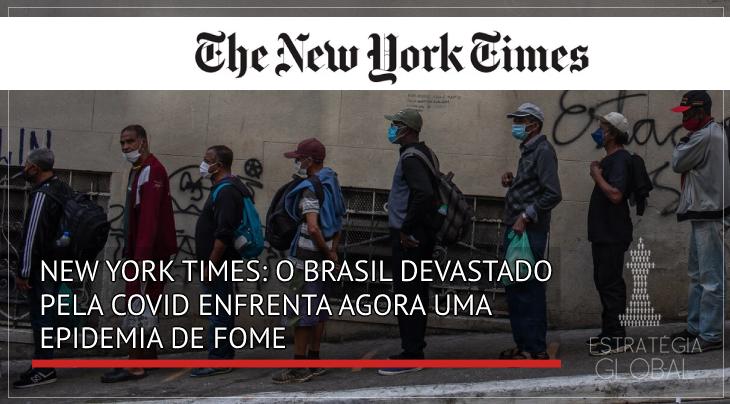 New York Times: O brasil devastado pela COVID19 enfrenta uma epidemia de fome