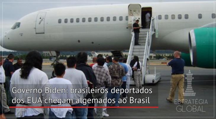 Governo Biden: brasileiros deportados dos EUA chegam algemados ao Brasil