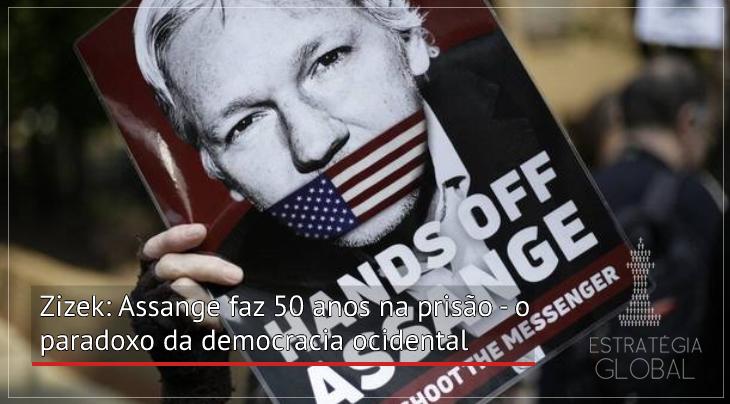 Zizek: Assange faz 50 anos na prisão – o paradoxo da democracia ocidental