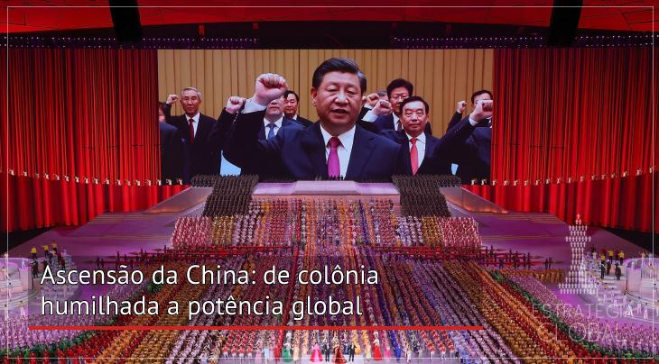 Ascensão da China: de colônia humilhada a potência global