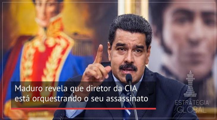Maduro revela que diretor da CIA está orquestrando o seu assassinato