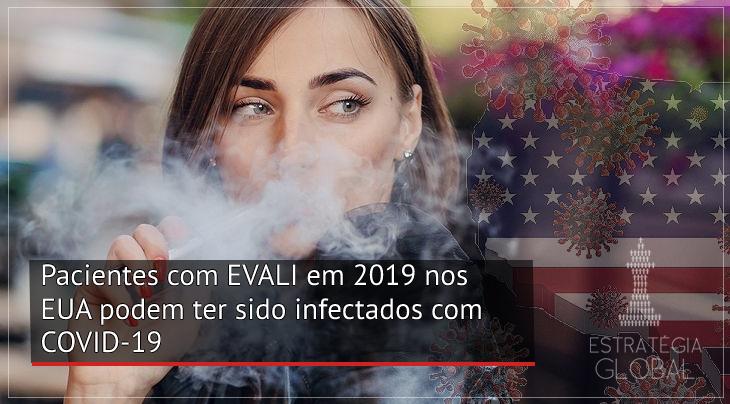 Pacientes com EVALI em 2019 nos EUA podem ter sido infectados com COVID-19