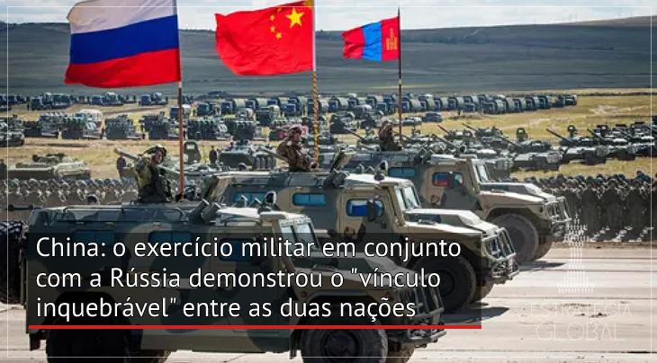 """China: o exercício militar em conjunto com a Rússia demonstrou o """"vínculo inquebrável"""" entre as duas nações"""