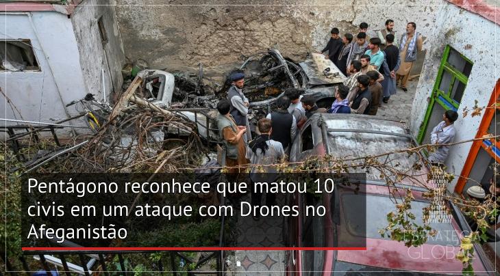Pentágono reconhece que matou 10 civis em um ataque com Drones no Afeganistão