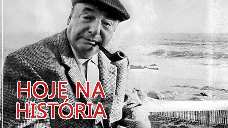Hoje na história: o mundo perdia Pablo Neruda