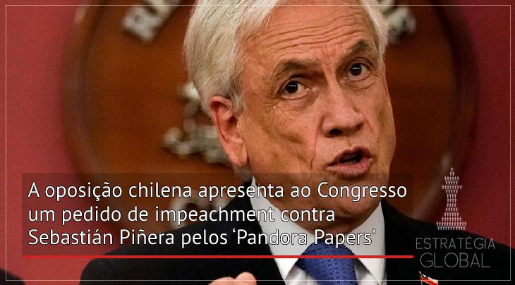 Oposição chilena apresenta pedido de impeachment contra  Piñera pelos 'Pandora Papers'
